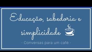 Educação e Simplicidade (14)